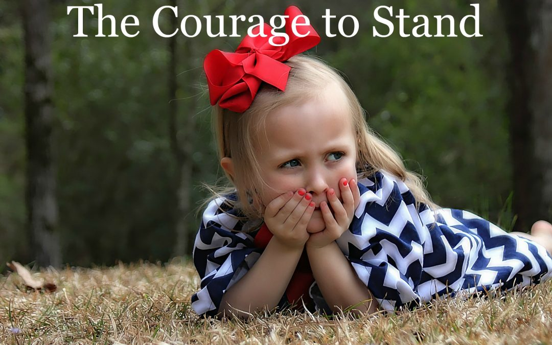 Prayer that our Grandchildren Have the Courage to Stand Up