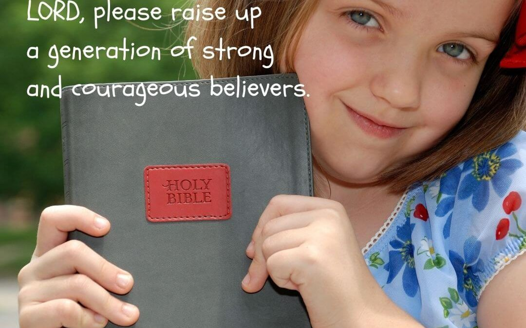 Prayer for a Generation of Courageous Believers